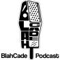 @blahcadepodcast