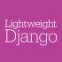 @lightweightdjango